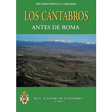 Los CAntabros antes de Roma. (Spanish Edition), New Book (9788489512597)