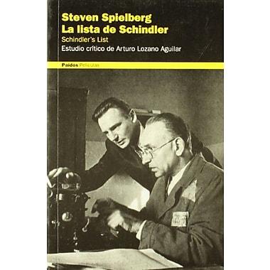 Steven Spielberg. La Lista De Schindler / Steven Spielberg: Schindler's List(Paidos Peliculas / Films, Used Book (9788449311420)