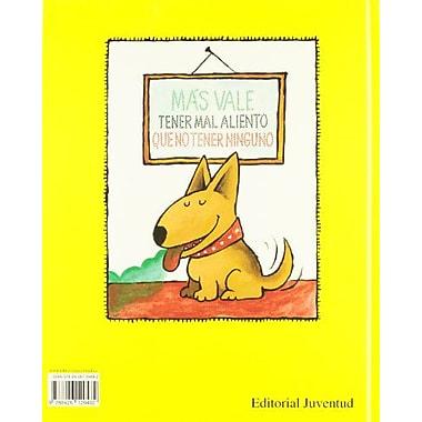 Hally Tosis: El Horrible Problema de Un Perro (Spanish Edition) (9788426129482)