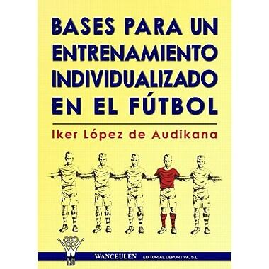 Futbol: Bases Para La Individualización Del Entren (Spanish Edition), New Book (9788496382961)