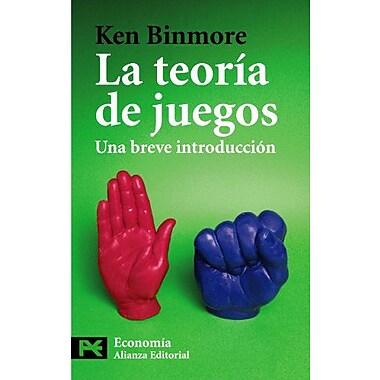La teoria de juegos / Game Theory: Una breve introduccion / A Very Short Introduction(Ciencias Sociale, New Book (9788420649870)