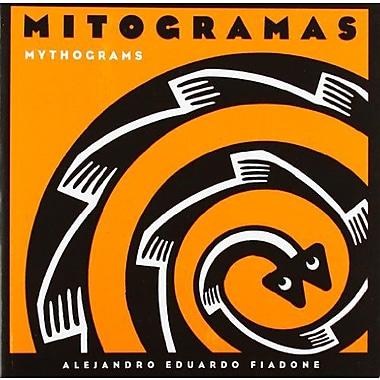 Mitogramas/Mythograms (Coleccion Registro Grafico) (Spanish Edition), Used Book (9789508891136)