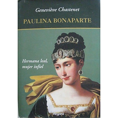 Bonaparte, Paulina (Spanish Edition), New Book (9789501518542)