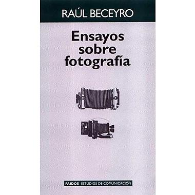 Ensayos Sobre Fotografia (Paidos Estudios de Comunicacion) (Spanish Edition), Used Book (9789501227185)