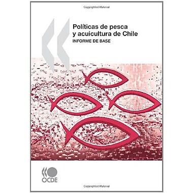 Políticas de pesca y acuicultura de Chile : Informe de base (Spanish Edition), New Book (9789264077188)