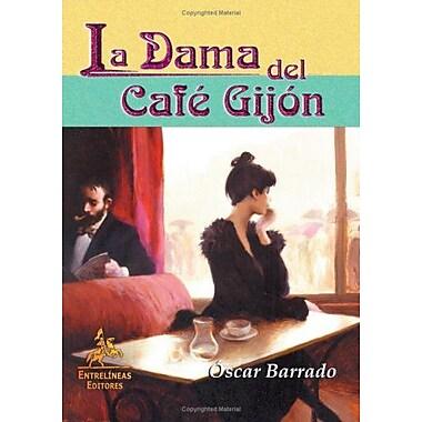 La Dama Del CafE Gijón (Spanish Edition) (9788498020038)