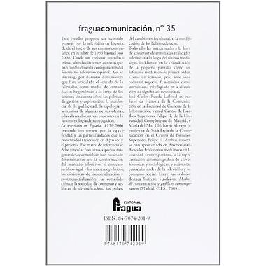 La televisión en Espana (1956-2006) (Spanish Edition) (9788470742019)