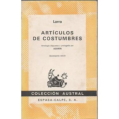Articulos De Costumbres: Antologia despurta y prologada por Azorin, Used Book (9788423903061)