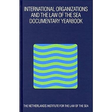 International Organizations and the Law of the Sea: Documentary Yearbook 2002, Used Book (9789004143708)