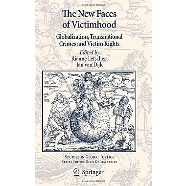 The New Faces of Victimhood: Globalization, Transnational Crimes and Victim Rights(Studies in Global , Used Book (9789048190195)