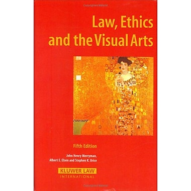 Law, Ethics and the Visual Arts (9789041125187)