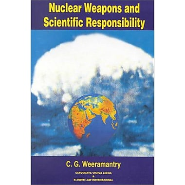 Nuclear Weapons and Scientific Responsibility, New Book (9789041112897)