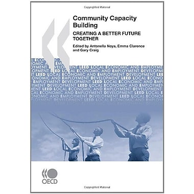 Local Economic and Employment Development(LEED) Community Capacity Building: Creating a Better Future, Used Book (9789264073296)