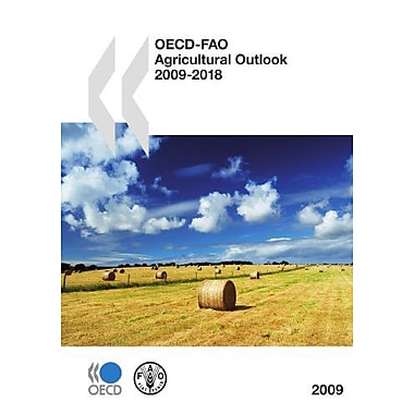 OECD-FAO Agricultural Outlook 2009 (Dac Guidelines and Reference), New Book (9789264011441)
