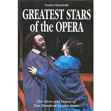 Greatest Stars of the Opera: The Lives and Voices of Two Hundred Golden Years, New Book (9788873010685)