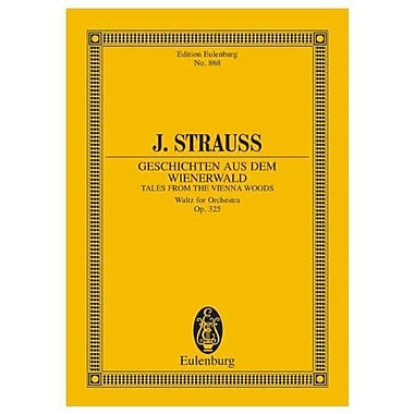 TALES FROM THE VIENNA WOODS OP325 WALTZ FOR ORCHESTRA STUDY SCORE, Used Book (9783795762407)