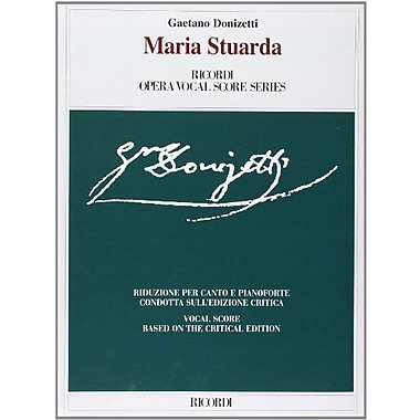Maria Stuarda: Vocal Score (Ricordi Opera Vocal Score), New Book (9788875926656)