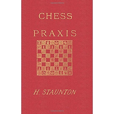 Staunton's Chess Praxis, Used Book (9784871874526)