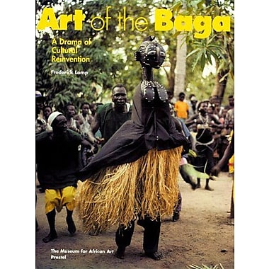 Art of the Baga: A Drama of Cultural Reinvention (African Art) (9783791317250)