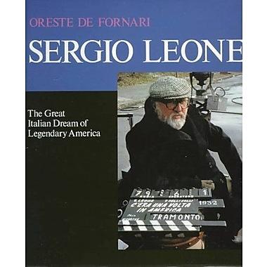 Sergio Leone: The Great Italian Dream of Legendary America, Used Book (9788873010944)