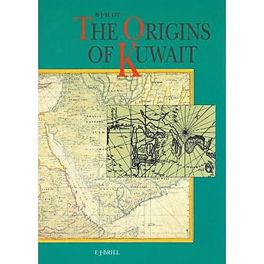 The Origins of Kuwait, New Book (9789004094093)