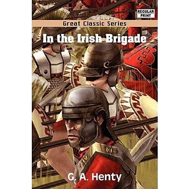 In the Irish Brigade (9788132040996)