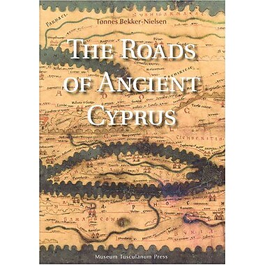The Roads of Ancient Cyprus (9788772899565)