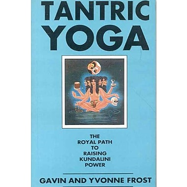 Tantric Yoga: The Royal Path to Raising Kundalini Power, Used Book (9788120812314)