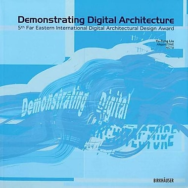 Demonstrating Digital Architecture, New Book (9780821220757)