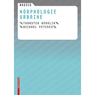 Basics Morphologie urbaine (French Edition) (9783764384616)