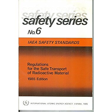 Regulations for the Safe Transport of Radioactive Material (Safety Series), Used Book (9789201231857)