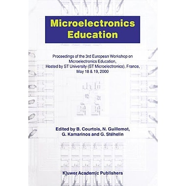 Microelectronics Education: Proceedings of the 3rd European Workshop on Microelectronics Education, New Book (9789048155187)