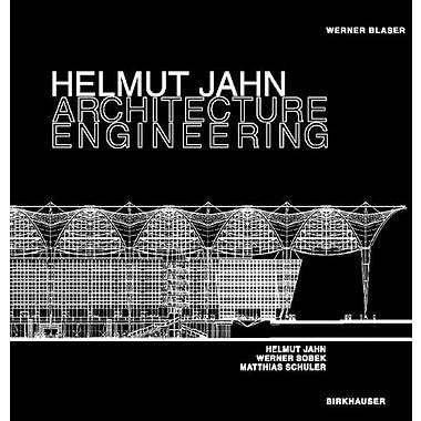 Helmut Jahn, Werner Sobek, Matthias Schuler - Architecture Engineering, Used Book (9783764367343)