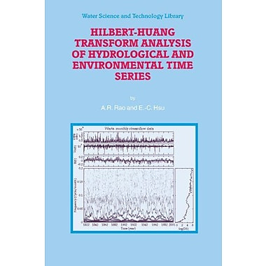 Hilbert-Huang Transform Analysis of Hydrological and Environmental Time Series(Water Science and Tech (9789048176458)