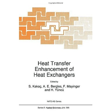 Heat Transfer Enhancement of Heat Exchangers (Nato Science Series E:), New Book (9789048151905)