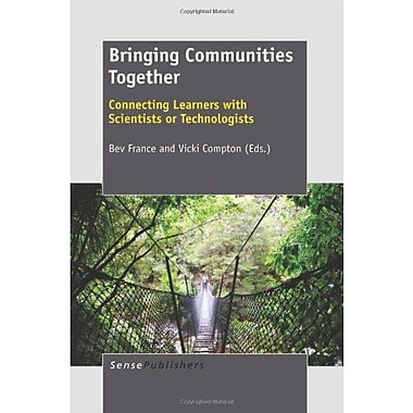 Bringing Communities Together: Connecting Learners with Scientists or Technologists (9789460917899)