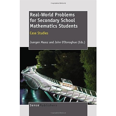Real-World Problems for Secondary School Mathematics Students: Case Studies, Used Book (9789460915413)