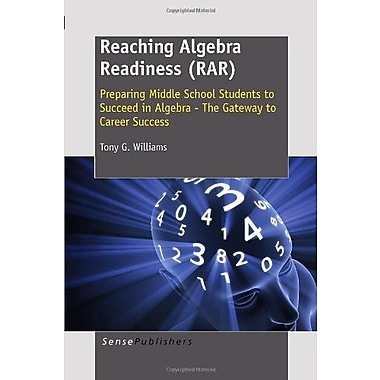 Reaching Algebra Readiness(Rar): Preparing Middle School Students to Succeed in Algebra - The Gateway (9789460915079)