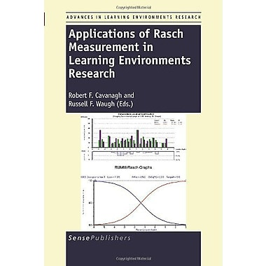 Applications of Rasch Measurement in Learning Environments Research (9789460914911)