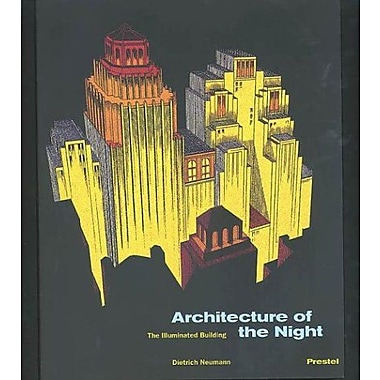 Architecture of the Night: The Illuminated Building, Used Book (9783791325873)