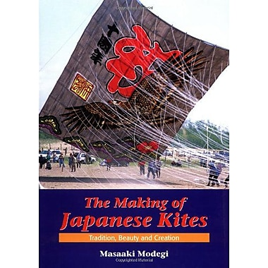 Making of Japanese Kites: Tradition, Beauty and Creation (9784889962222)