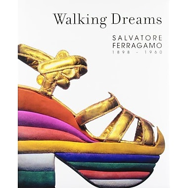 Walking Dreams: Salvatore Ferragamo, 1898-1960, Used Book (9788493442637)