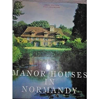 Manor Houses in Normandy, New Book (9783895087035)