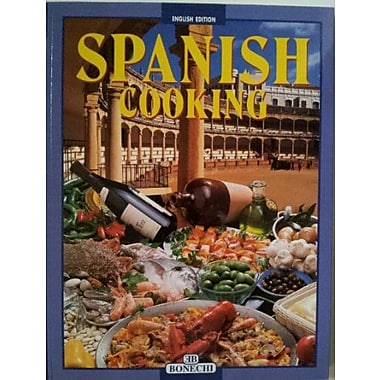 Spanish Cooking: A Wonderful Journey Through Culinary Delights in Search of the Secrets of a Splendid , New Book (9788847608719)