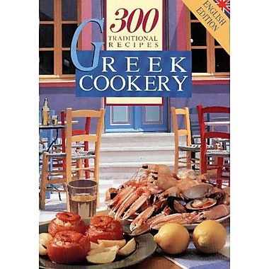 Greek Cookery: 300 Traditional Recipes, New Book (9789607436108)