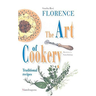 Florence: The Art of Cookery (9788885957145)