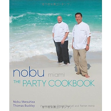 Nobu Miami: The Party Cookbook, Used Book (9784770030801)