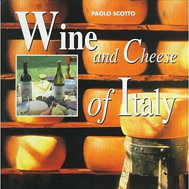 Wine & Cheese of Italy, New Book (9788873013013)