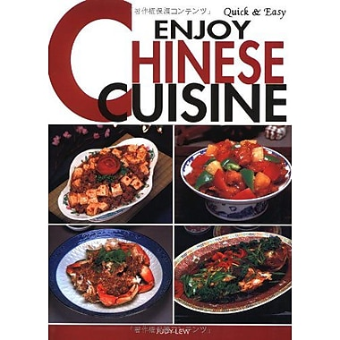 Quick & Easy Enjoy Chinese Cuisine (Quick & Easy Cookbooks Series), Used Book (9784889961263)