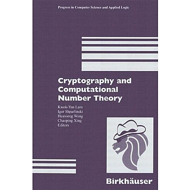 Cryptography and Computational Number Theory (Progress in Computer Science and Applied Logic (PCS)), New Book (9783764365103)